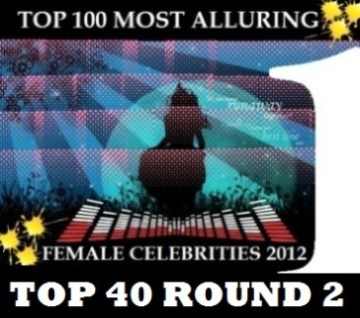 TOP 100 MOST ALLURING FEMALE CELEBS 2012 ROUND 2