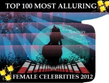 TOP 100 MOST ALLURING FEMALE CELEBS 2012