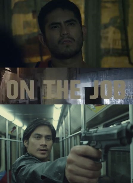 on the job movie trailer gross income piolo gerald